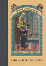 A Series of Unfortunate Events #5 : The Austere Academy - Lemony Snicket