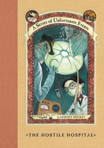 A Series of Unfortunate Events #8 : The Hostile Hospital - Lemony Snicket
