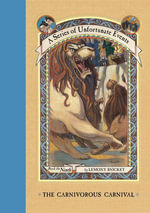 A Series of Unfortunate Events #9 : The Carnivorous Carnival - Lemony Snicket