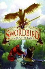 Swordbird : Swordbird - Nancy Yi Fan