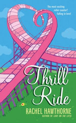 Thrill Ride - Rachel Hawthorne