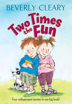Two Times the Fun - Beverly Cleary