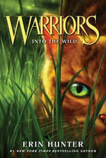 Warriors #1 : Into the Wild - Erin Hunter