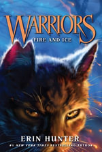 Warriors #2 : Fire and Ice - Erin Hunter