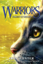 Warriors #3 : Forest of Secrets - Erin Hunter