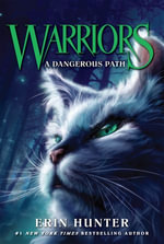 Warriors #5 : A Dangerous Path - Erin Hunter