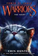 Warriors : Power of Three #1: The Sight - Erin Hunter