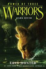 Warriors : Power of Three #2: Dark River - Erin Hunter