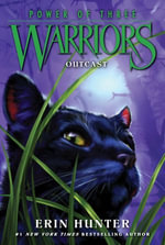 Warriors : Power of Three #3: Outcast - Erin Hunter