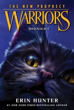 Warriors : The New Prophecy #1: Midnight - Erin Hunter