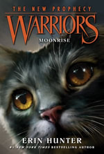 Warriors : The New Prophecy #2: Moonrise - Erin Hunter