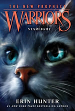 Warriors : The New Prophecy #4: Starlight - Erin Hunter