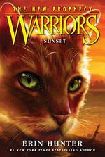 Warriors : The New Prophecy #6: Sunset - Erin Hunter