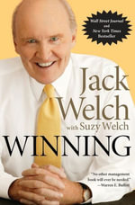 Winning : The Ultimate Business How-To Book - Jack Welch