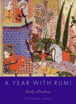 A Year with Rumi : Daily Readings - Coleman Barks