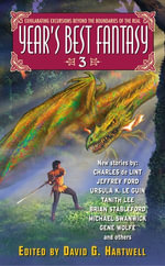 Year's Best Fantasy 3 : Year's Best Fantasy Series - David G. Hartwell