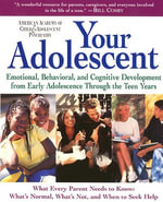 Your Adolescent : Volume 2 - David Pruitt, M.D.