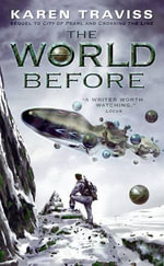 The World Before - Karen Traviss