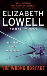 The Wrong Hostage : St. Kilda Consulting - Elizabeth Lowell
