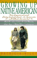 Growing Up Native American - Bill Adler