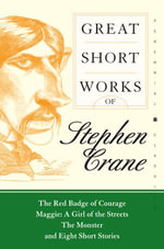 Great Short Works of Stephen Crane : Harper Perennial Modern Classics - Stephen Crane