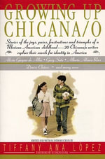 Growing Up Chicana/o - Bill Adler