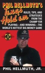 Phil Hellmuth's Texas Hold 'Em - Phil Hellmuth, Jr.