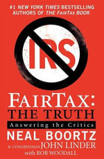 FairTax : The Truth - Neal Boortz