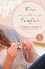 Knit in Comfort - Isabel Sharpe