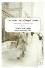 The Secret Lives of People in Love - Simon Van Booy