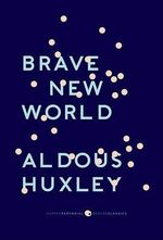 Brave New World : With the Essay