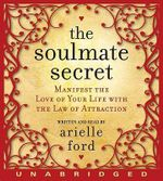 The Soulmate Secret CD - Arielle Ford