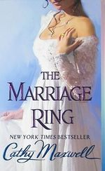 The Marriage Ring : Scandals and Seductions - Cathy Maxwell