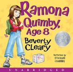 Ramona Quimby, Age 8 : Ramona Quimby (HarperChildren's Audio) - Beverly Cleary