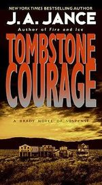 Tombstone Courage - J A Jance