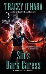Sin's Dark Caress : A Dark Brethren Novel - Tracey O'Hara