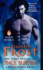 Once Burned : Night Prince Series : Book 9 - Jeaniene Frost