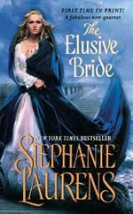 The Elusive Bride : The Black Cobra Quartet, Book 2 - Stephanie Laurens