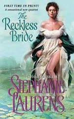 The Reckless Bride : The Explosive Finale To The Black Cobra Quartet : Book 4 - Stephanie Laurens