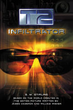 T2 : Infiltrator - S.M. Stirling