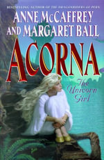Acorna : The Unicorn Girl - Anne McCaffrey
