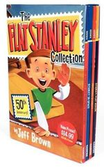 The Flat Stanley Collection : Flat Stanley/Invisible Stanley/Stanley in Space/Stanley, Flat Again! - Jeff Brown