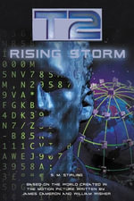 T2 : Rising Storm - S.M. Stirling