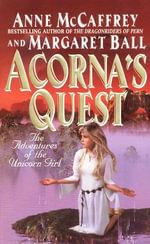Acorna's Quest : Acorna series - Anne McCaffrey