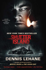 Shutter Island : Tie-In - Dennis Lehane
