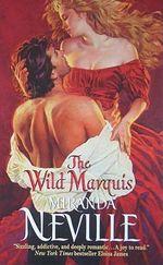 The Wild Marquis : Burgundy Club - Miranda Neville