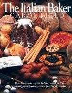 The Italian Baker - Carol Field