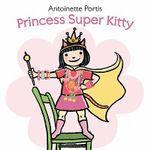 Princess Super Kitty - Antoinette Portis