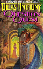 Xanth 14 : Question Quest - Piers Anthony