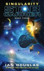 Singularity : Star Carrier - Ian Douglas
